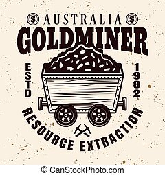 Gold mining vector emblem, badge, label or logo with full rail trolley of valuable minerals in vintage style on background with grunge texture