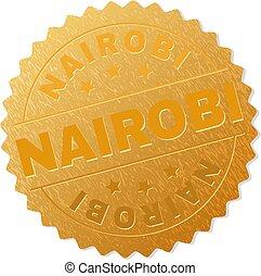 Gold NAIROBI Badge Stamp - NAIROBI gold stamp award. Vector...