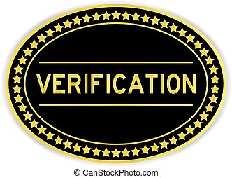 Gold oval label sticker with word verification on white background