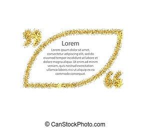 Gold quotation mark speech bubble.