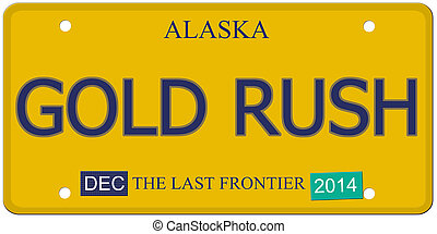 Gold Rush Alaska License Plate - An imitation Alaska license...
