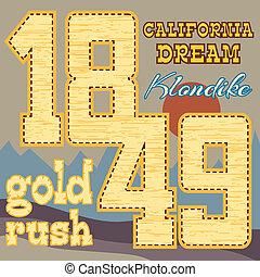 gold rush design - California dream Typography Graphics. ...