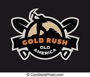 Gold rush, emblem, logo on a dark background