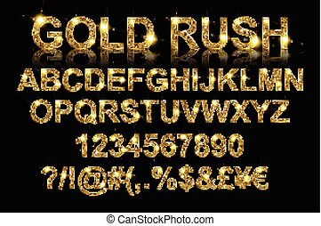 Gold rush. Gold alphabetic fonts and numbers on a black ...