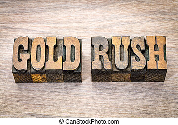 gold rush in western style wood type - gold rush - phrase in...