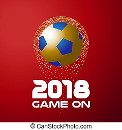 Gold soccer ball on red background with 2018 quote