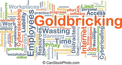 Goldbricking background concept