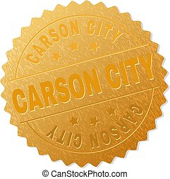 CARSON CITY gold stamp award. Vector gold award with CARSON CITY title. Text labels are placed between parallel lines and on circle. Golden skin has metallic texture.
