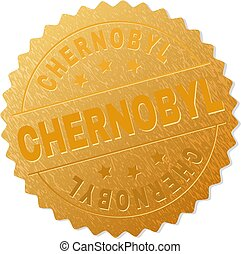 CHERNOBYL gold stamp reward. Vector golden award with CHERNOBYL text. Text labels are placed between parallel lines and on circle. Golden skin has metallic structure.