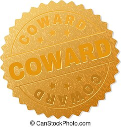 COWARD gold stamp reward. Vector gold award with COWARD text. Text labels are placed between parallel lines and on circle. Golden surface has metallic effect.