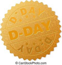 Golden D-DAY Badge Stamp - D-DAY gold stamp badge. Vector...