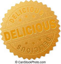 DELICIOUS gold stamp reward. Vector gold medal with DELICIOUS text. Text labels are placed between parallel lines and on circle. Golden skin has metallic texture.