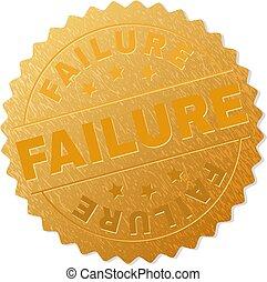 Golden FAILURE Badge Stamp