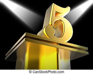 Golden Five On Pedestal Shows Shiny Trophy Or Award - Golden...