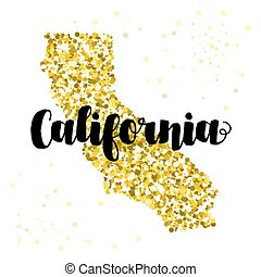 Golden glitter illustration of the state of California with modern lettering
