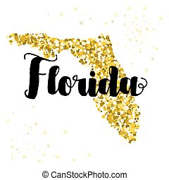 Golden glitter illustration of the state of Florida with modern lettering