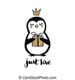 Golden glitter Penguin with crown, gift box and lettering -Just love isolated on white. Baby girl Doodle cute animal illustration.