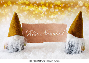 Golden Gnomes With Card, Feliz Navidad Means Merry Christmas