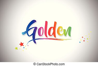 Golden Handwritten Word Text with Rainbow Colors and Vibrant Swoosh.