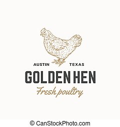 Golden Hen Fresh Poultry Abstract Vector Sign, Symbol or...