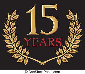 golden laurel wreath 15 years (15 years jubilee, fifteen...