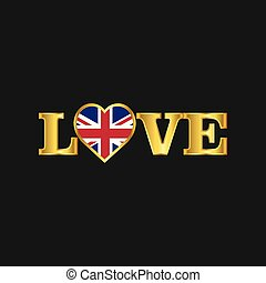 Golden Love typography United Kingdom flag design vector
