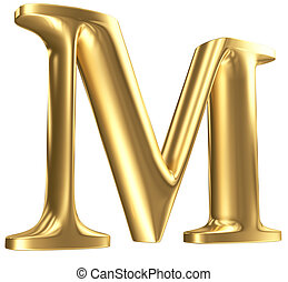 Golden matt letter M in perspective, jewellery font...