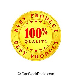 Golden medallion with the inscription Best Product, 100 percent, quality