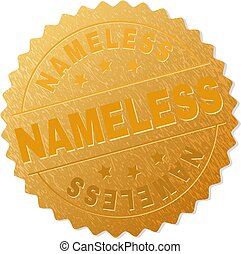 NAMELESS gold stamp award. Vector gold award with NAMELESS title. Text labels are placed between parallel lines and on circle. Golden area has metallic texture.