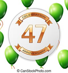 Golden number forty seven years anniversary celebration on white circle paper banner with gold ribbon.