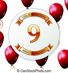 Golden number nine years anniversary celebration on white circle paper banner with gold ribbon.