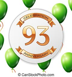 Golden number ninety three years anniversary celebration on white circle paper banner with gold ribbon.