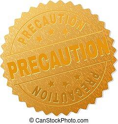 Golden PRECAUTION Badge Stamp