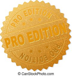 Golden PRO EDITION Badge Stamp - PRO EDITION gold stamp...