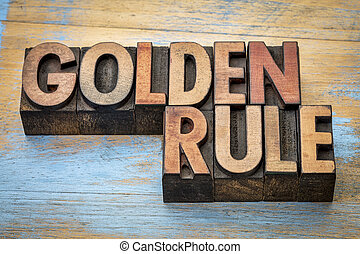 golden rule word abstract - text in vintage letterpress wood...