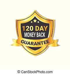 Golden Shield Money Back In 120 Days Guarantee Label with Ribbon Isolated