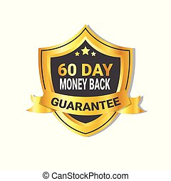 Golden Shield Money Back In 60 Days Guarantee Label with Ribbon Isolated
