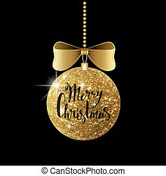 Golden shiny Merry Christmas ball with ribbon and a bow, hand drawn lettering. Isolated on black background. Vector illustration.