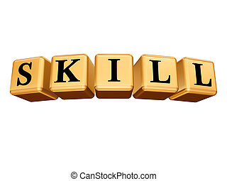 golden skill isolated - 3d golden cubes with text - skill,...
