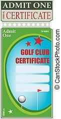 Golf club certificate - Certificate for visiting a golf club...