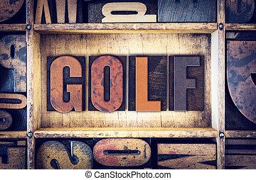 Golf Concept Letterpress Type