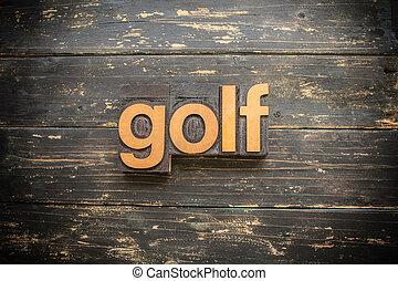 Golf Concept Vintage Wooden Letterpress Type Word