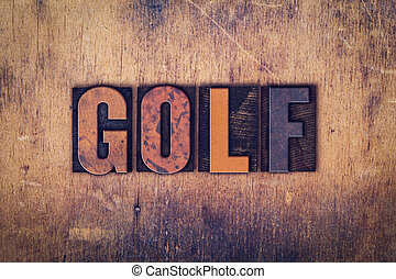 Golf Concept Wooden Letterpress Type