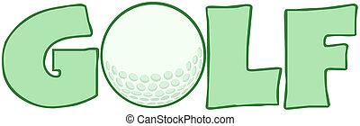 Golf Text With Golf Ball