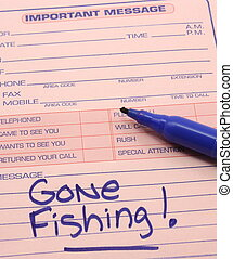 Gone Fishing on an Important Message pad