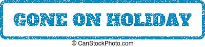 Blue rubber seal stamp with Gone On Holiday text. Vector tag inside rounded rectangular banner. Grunge design and dirty texture for watermark labels. Horizontal sticker on a white background.