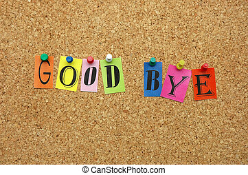 Good bye pinned on noticeboard