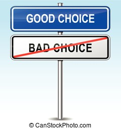 good choice sign - illustration of blue and white sign for...