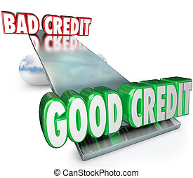 Good Credit Vs Bad See Saw Balance Scale Improve Rating - ...