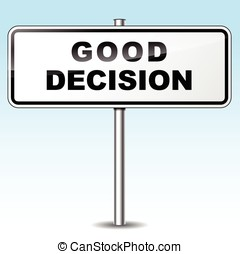 Good decision sign